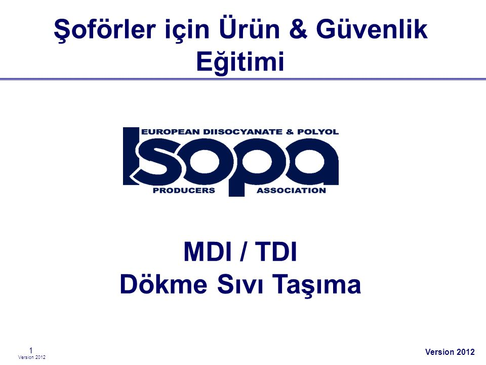 Şoförler için Ürün & Güvenlik Eğitimi MDI / TDI Dökme Sıvı Taşıma