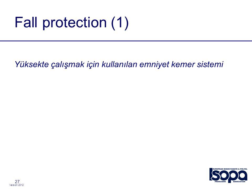 Fall protection (1) Yüksekte çalışmak için kullanılan emniyet kemer sistemi 27