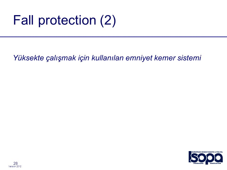 Fall protection (2) Yüksekte çalışmak için kullanılan emniyet kemer sistemi 28