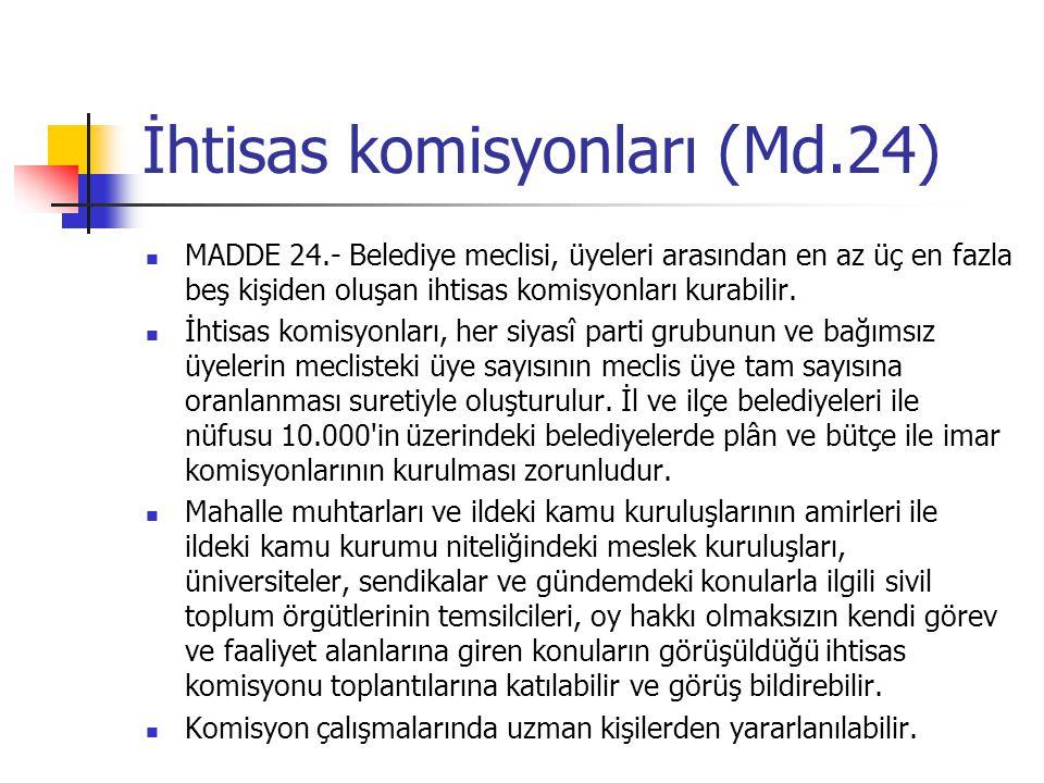 İhtisas komisyonları (Md.24)