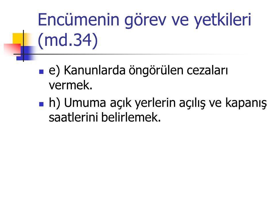 Encümenin görev ve yetkileri (md.34)