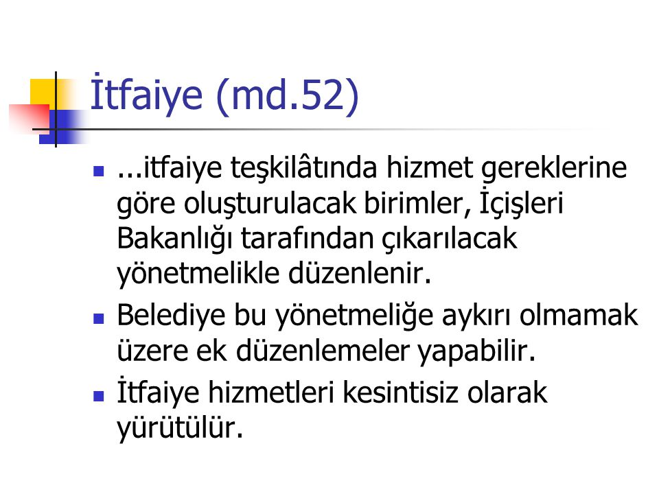 İtfaiye (md.52)