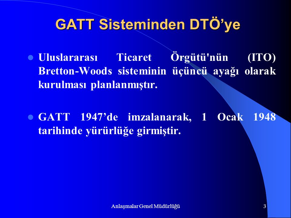 GATT Sisteminden DTÖ'ye