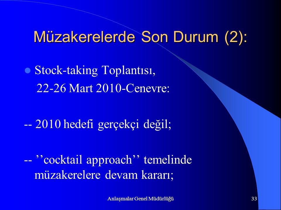 Müzakerelerde Son Durum (2):