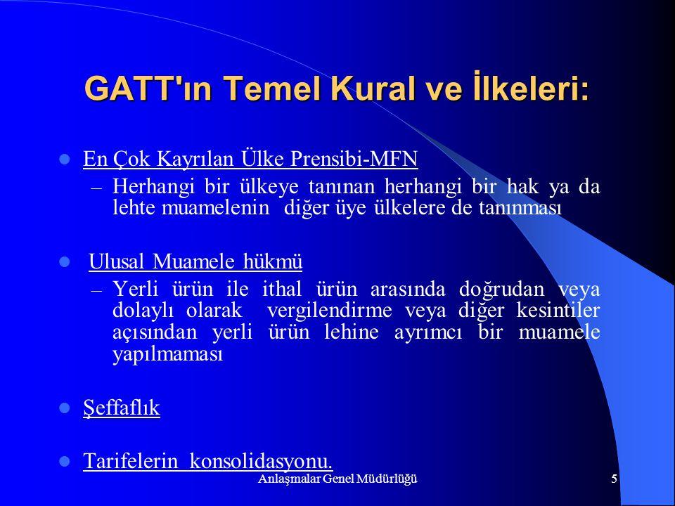 GATT ın Temel Kural ve İlkeleri: