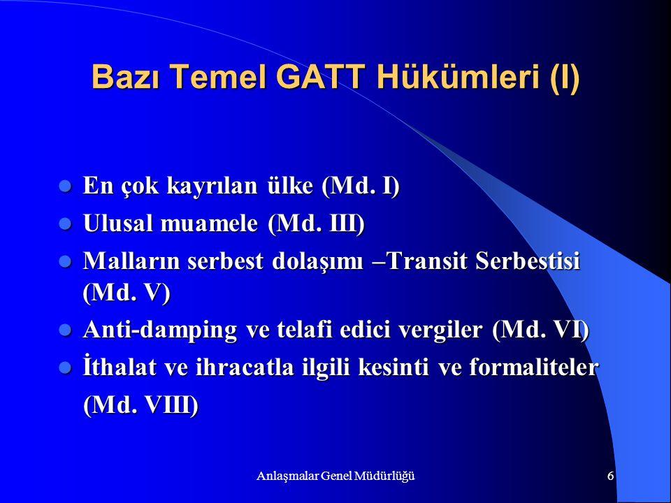 Bazı Temel GATT Hükümleri (I)