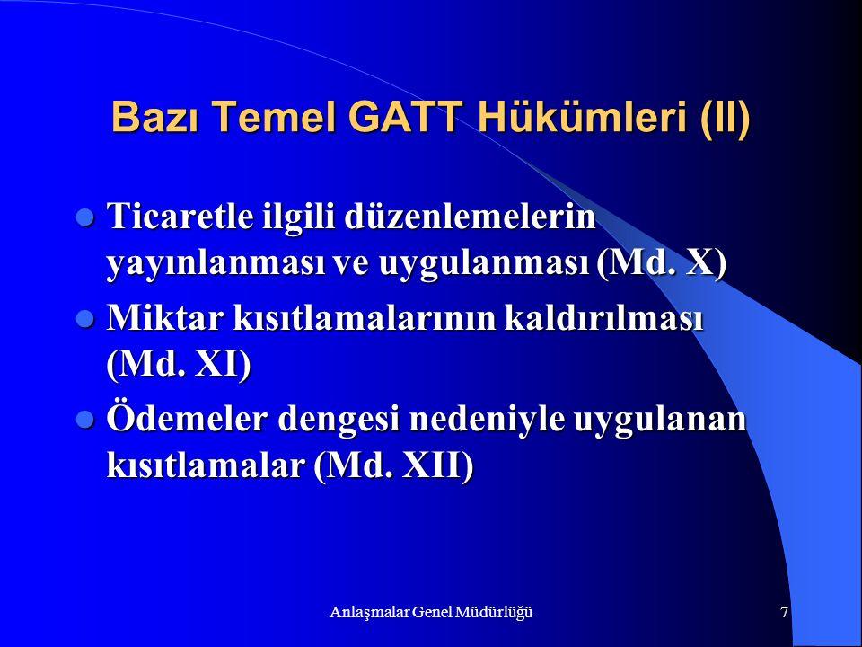 Bazı Temel GATT Hükümleri (II)