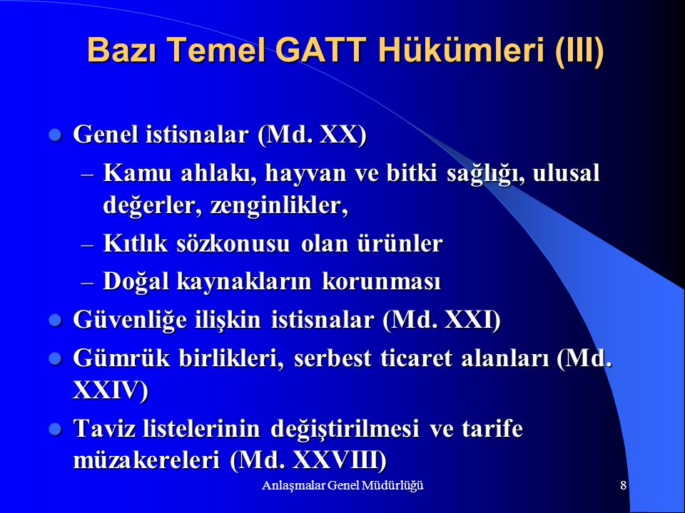 Bazı Temel GATT Hükümleri (III)