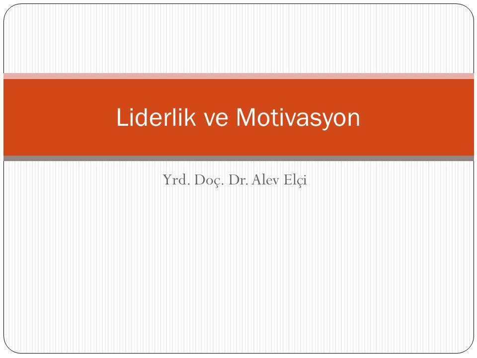Liderlik ve Motivasyon