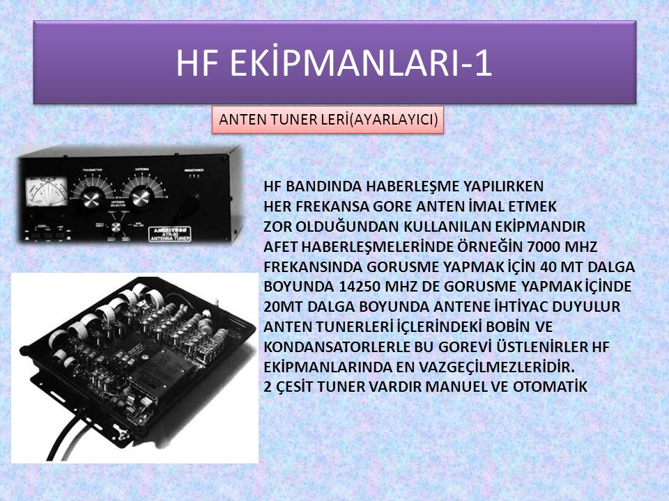 HF EKİPMANLARI-1 ANTEN TUNER LERİ(AYARLAYICI)