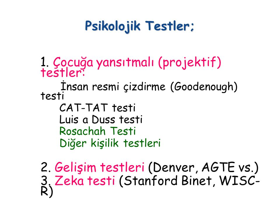 1. Çocuğa yansıtmalı (projektif) testler: