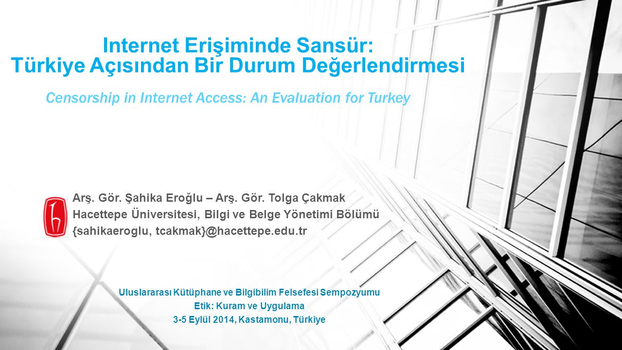 Censorship in Internet Access: An Evaluation for Turkey