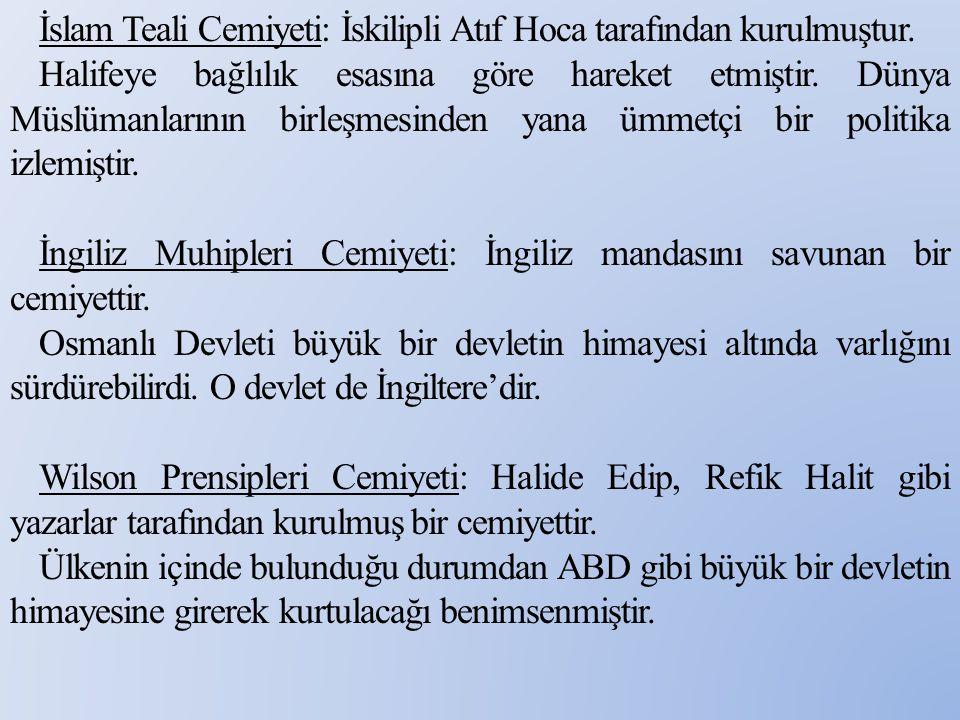 İslam Teali Cemiyeti: İskilipli Atıf Hoca tarafından kurulmuştur