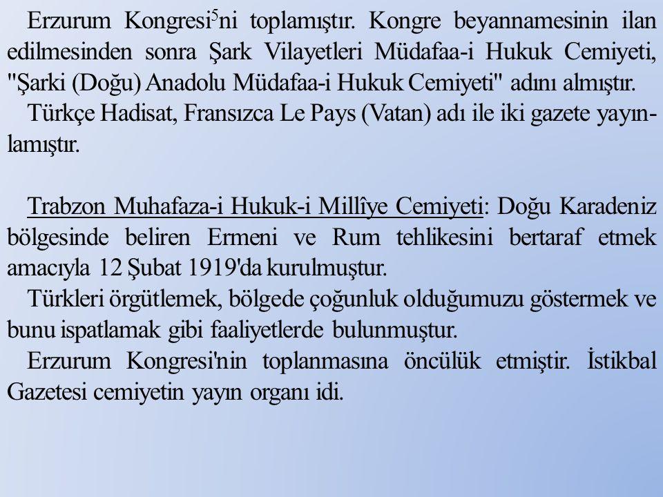 Erzurum Kongresi5ni toplamıştır