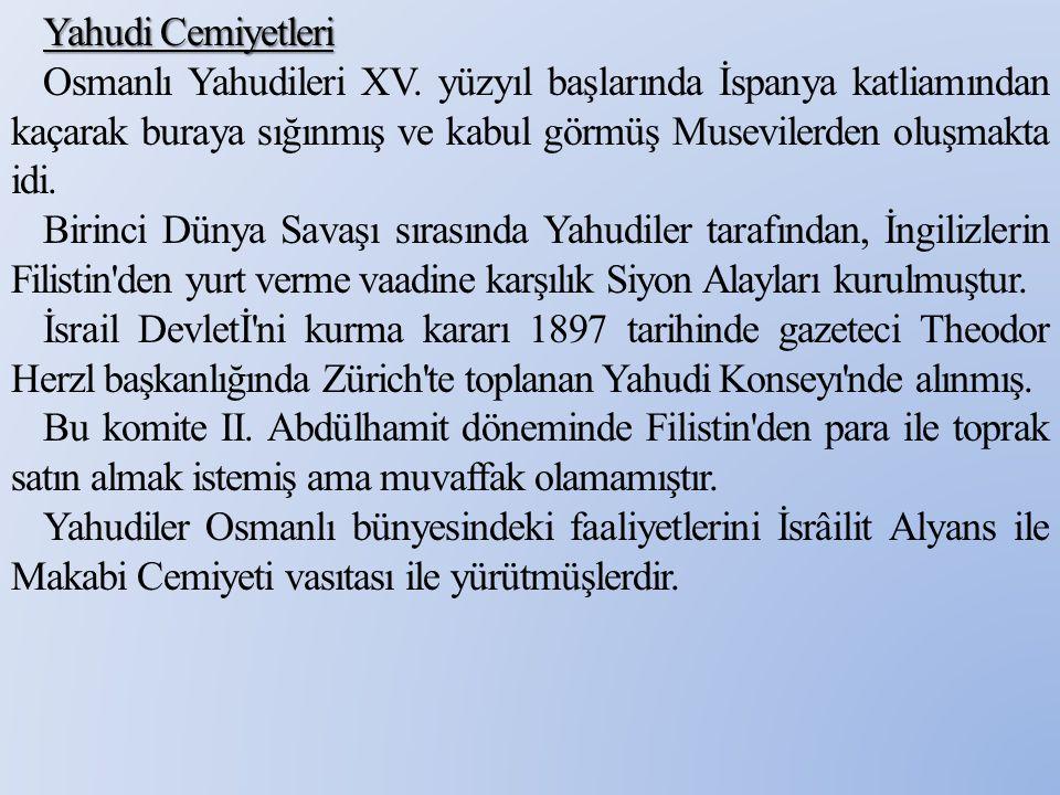 Yahudi Cemiyetleri Osmanlı Yahudileri XV