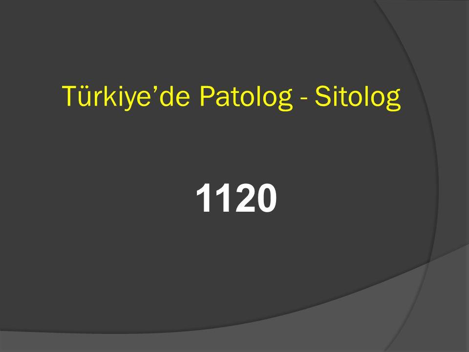 Türkiye'de Patolog - Sitolog