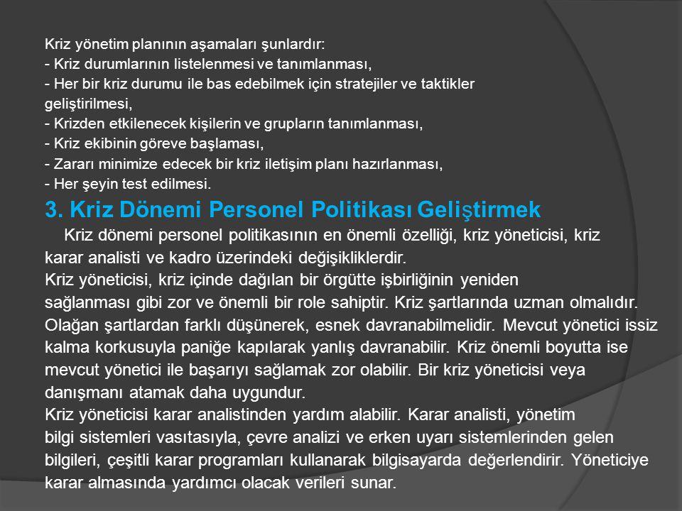 3. Kriz Dönemi Personel Politikası Geliştirmek