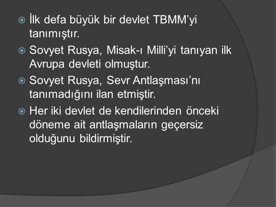 İlk defa büyük bir devlet TBMM'yi tanımıştır.