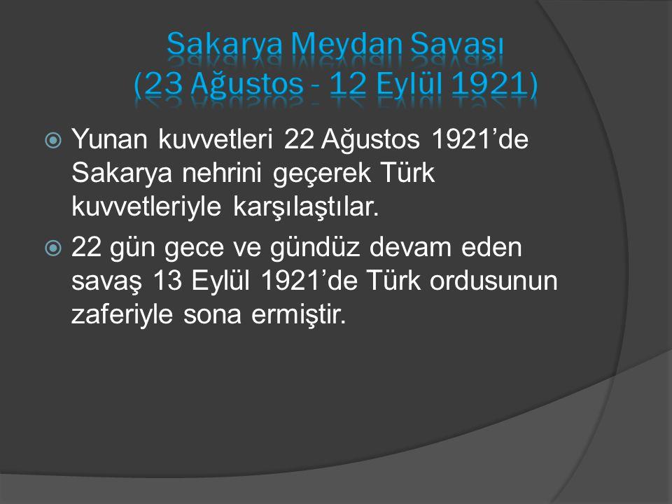 Sakarya Meydan Savaşı (23 Ağustos - 12 Eylül 1921)