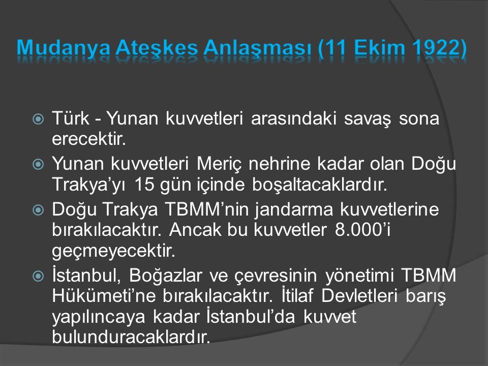 Mudanya Ateşkes Anlaşması (11 Ekim 1922)