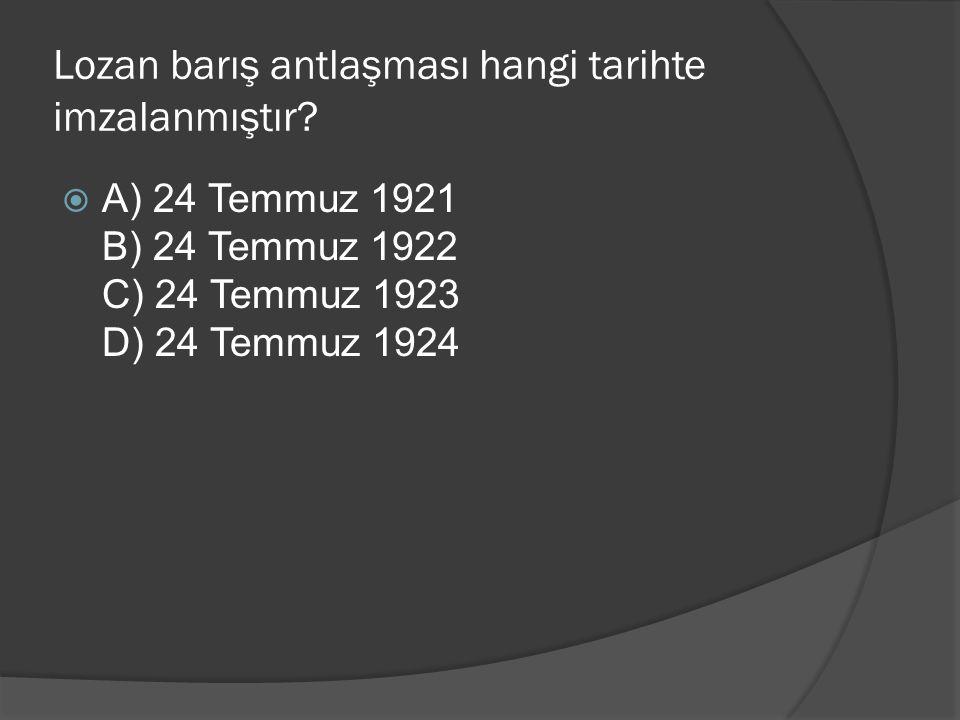 Lozan barış antlaşması hangi tarihte imzalanmıştır