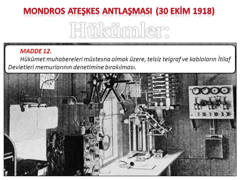 MONDROS ATEŞKES ANTLAŞMASI (30 EKİM 1918)