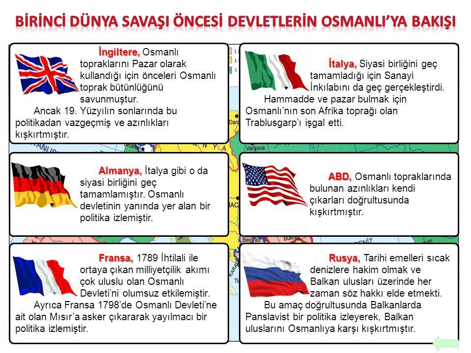 BİRİNCİ DÜNYA SAVAŞI ÖNCESİ DEVLETLERİN OSMANLI'YA BAKIŞI