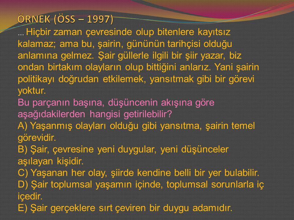 ÖRNEK (ÖSS – 1997)