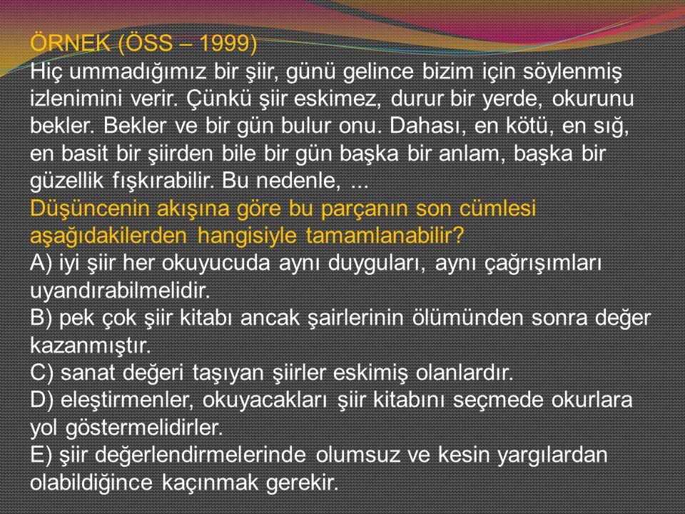 ÖRNEK (ÖSS – 1999)