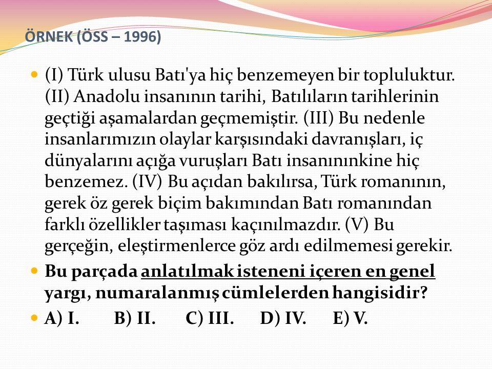 ÖRNEK (ÖSS – 1996)