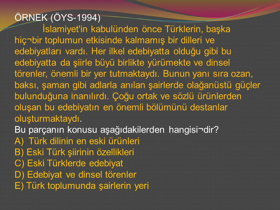ÖRNEK (ÖYS-1994)