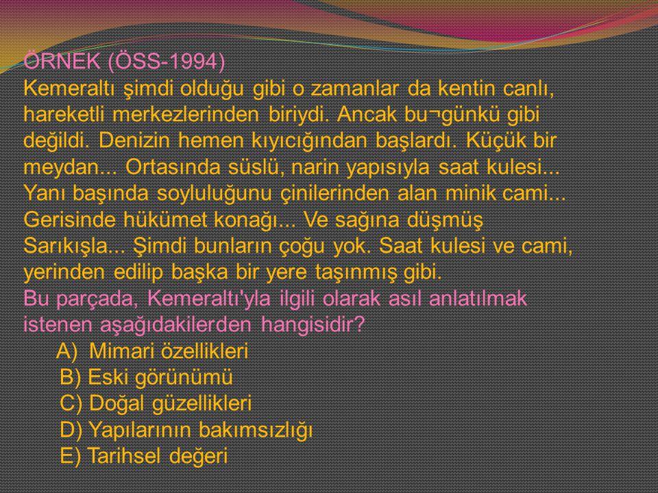 ÖRNEK (ÖSS-1994)
