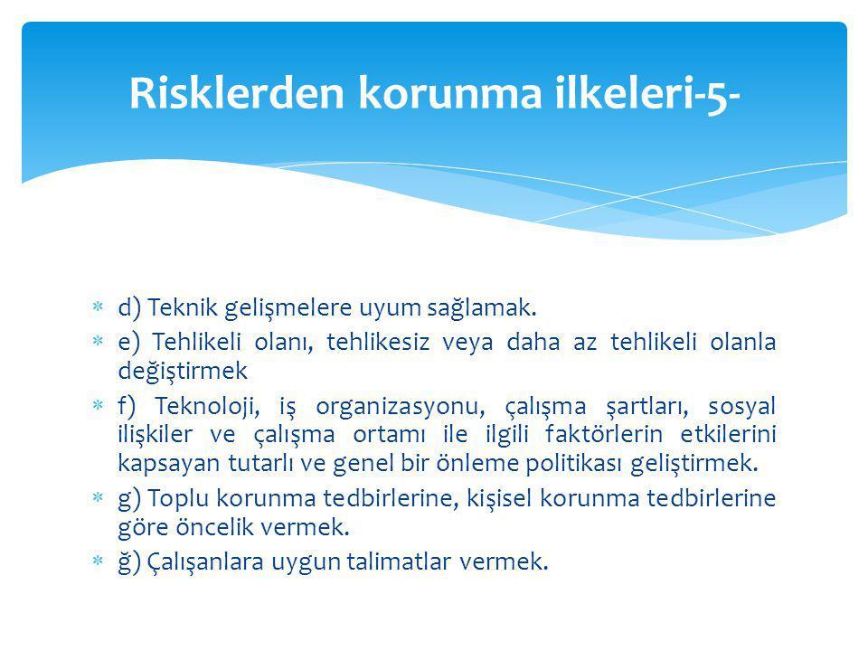 Risklerden korunma ilkeleri-5-
