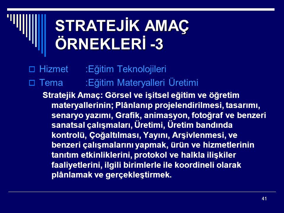 STRATEJİK AMAÇ ÖRNEKLERİ -3