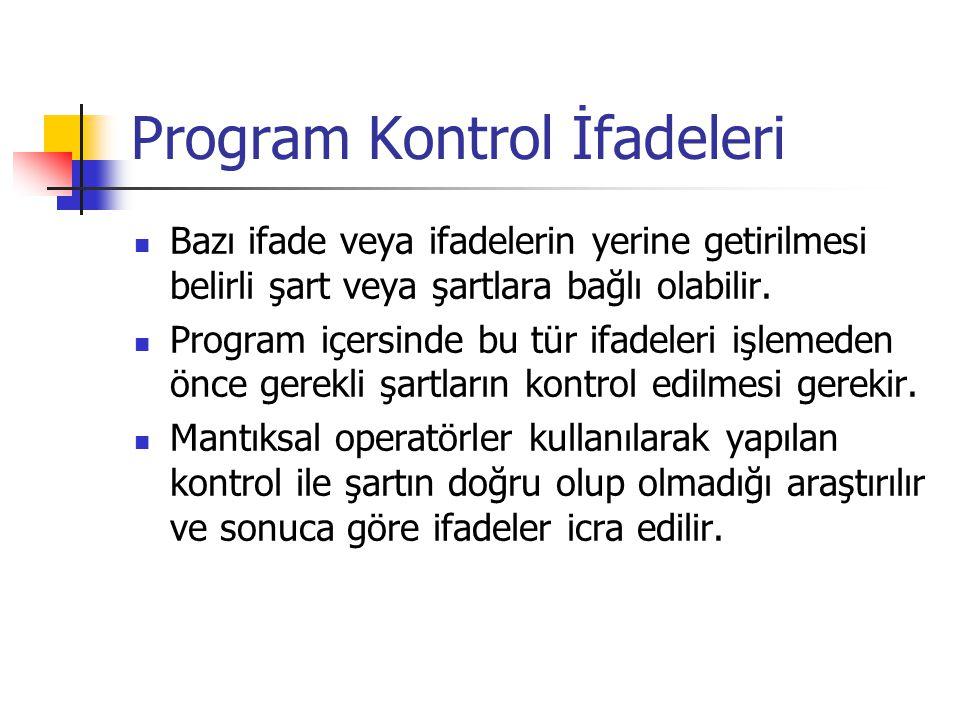 Program Kontrol İfadeleri