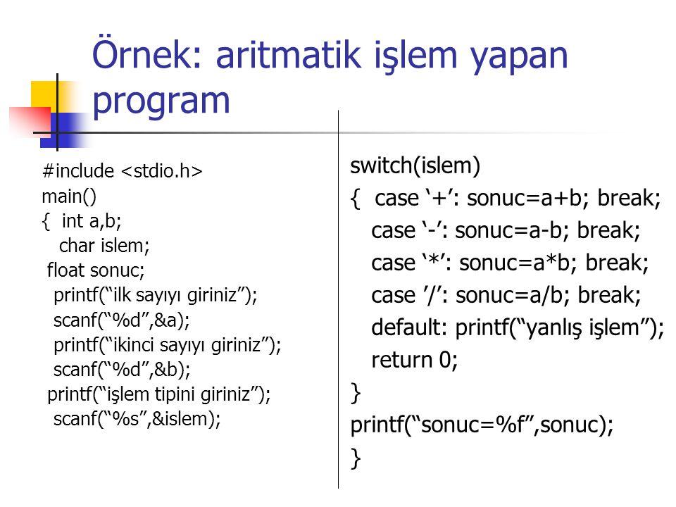 Örnek: aritmatik işlem yapan program