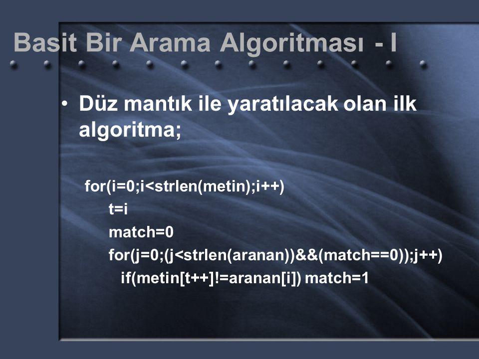 Basit Bir Arama Algoritması - I