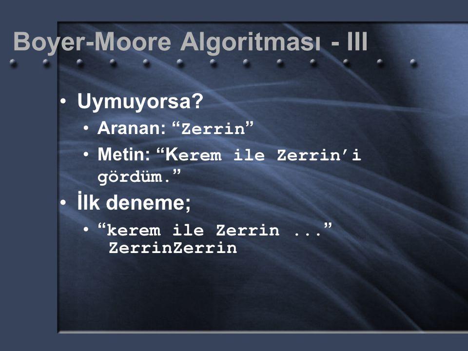 Boyer-Moore Algoritması - III