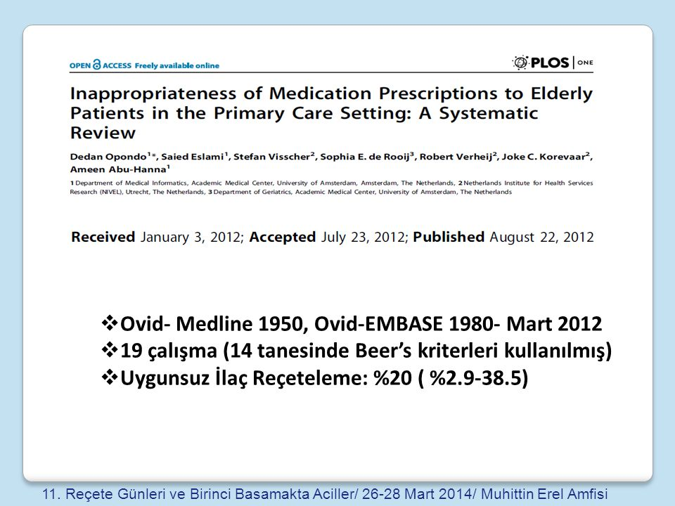 Ovid- Medline 1950, Ovid-EMBASE 1980- Mart 2012