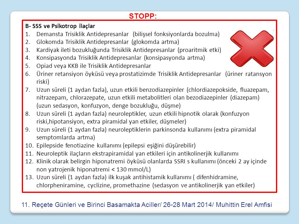 STOPP: B- SSS ve Psikotrop ilaçlar