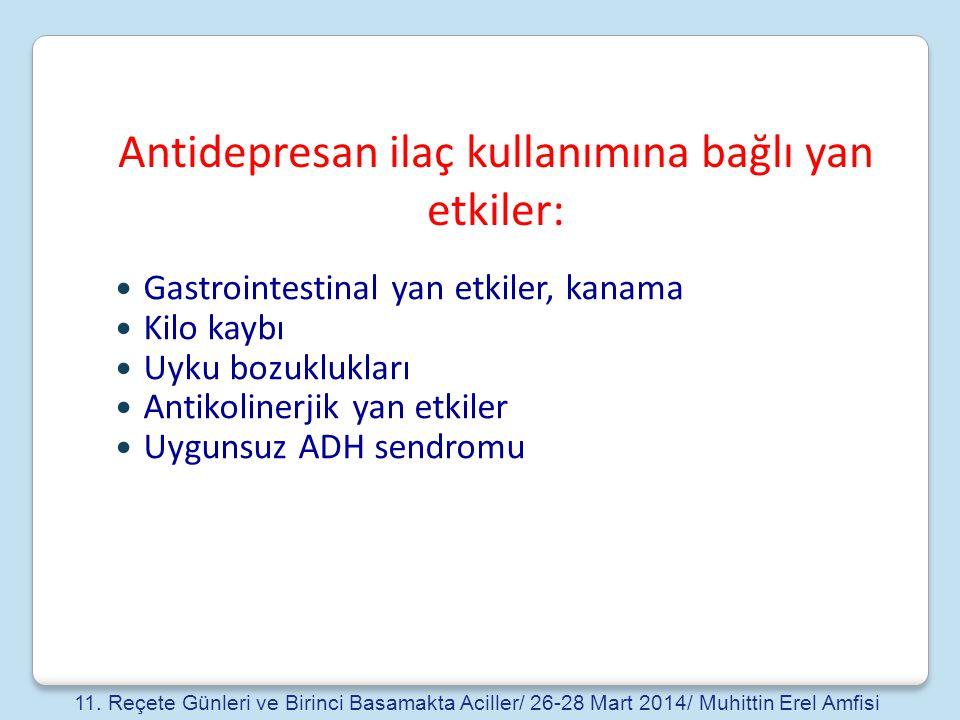 Antidepresan ilaç kullanımına bağlı yan etkiler: