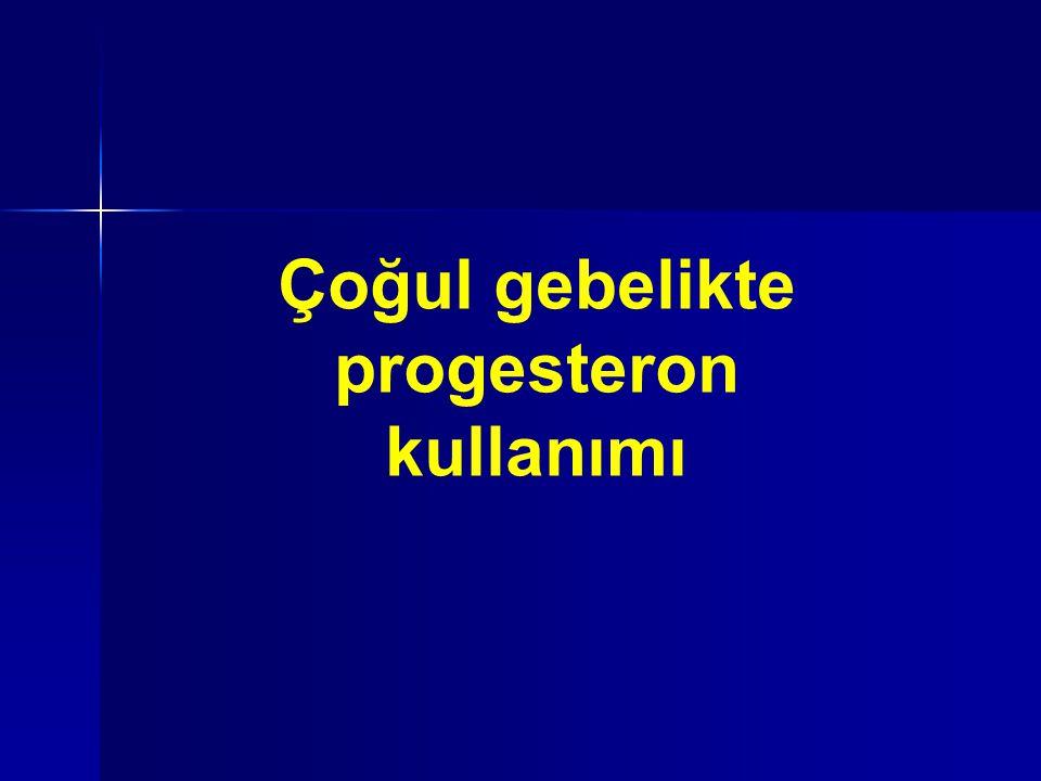 Çoğul gebelikte progesteron