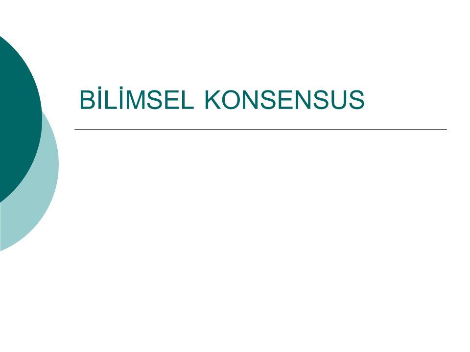 BİLİMSEL KONSENSUS