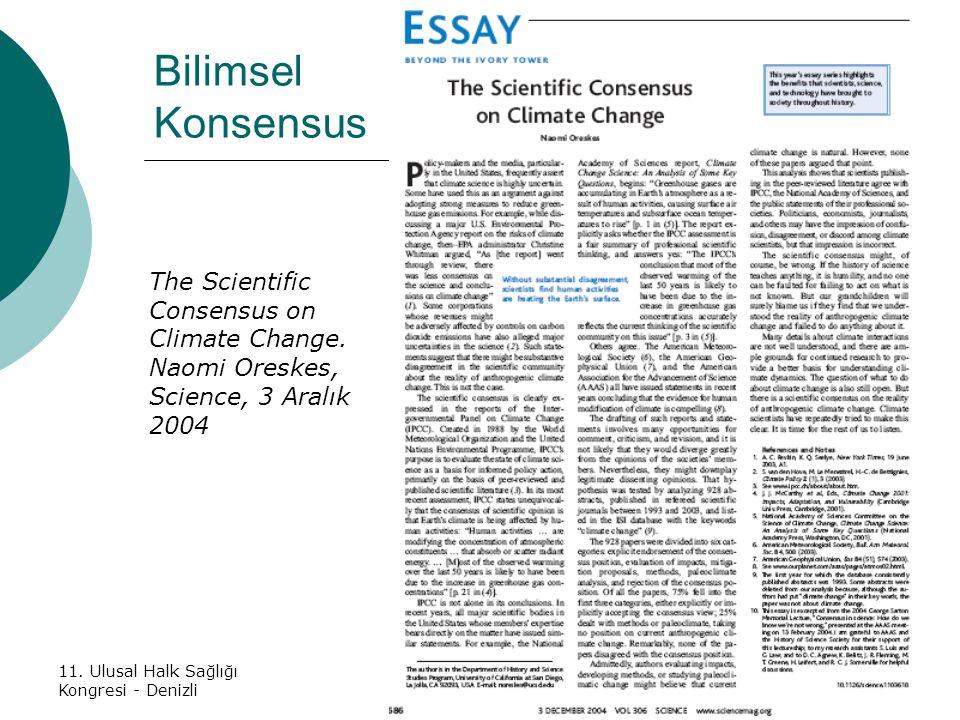 Bilimsel Konsensus The Scientific Consensus on Climate Change.