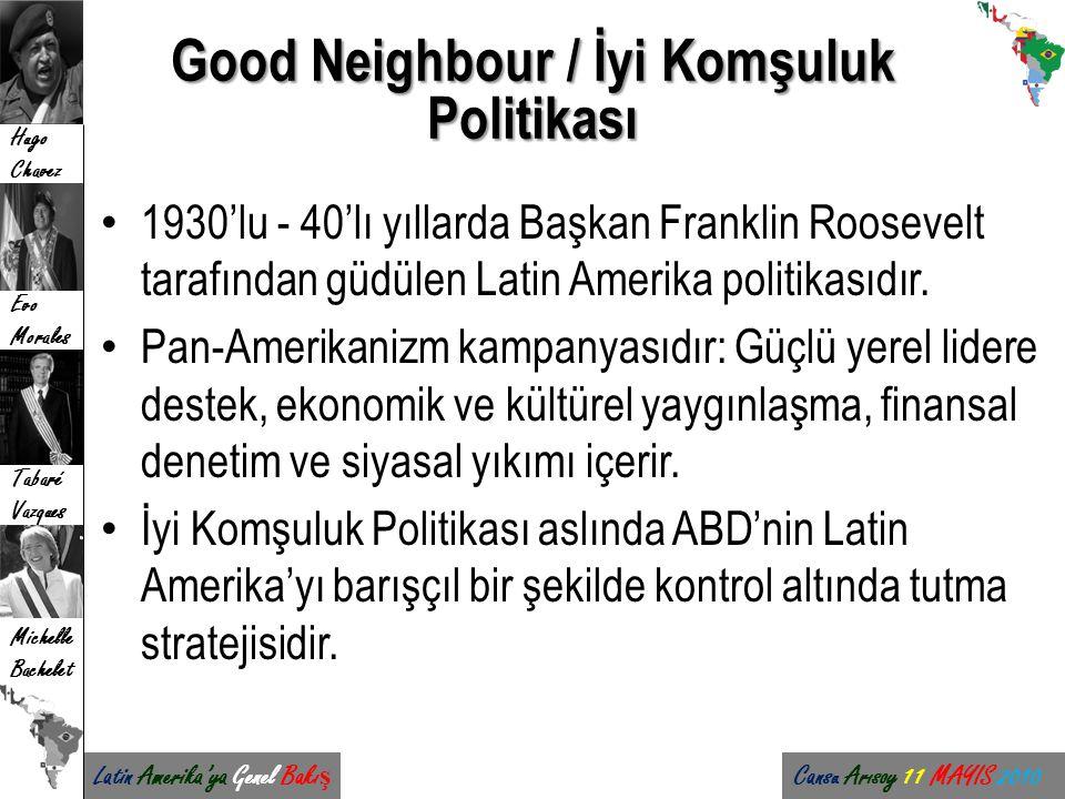 Good Neighbour / İyi Komşuluk Politikası