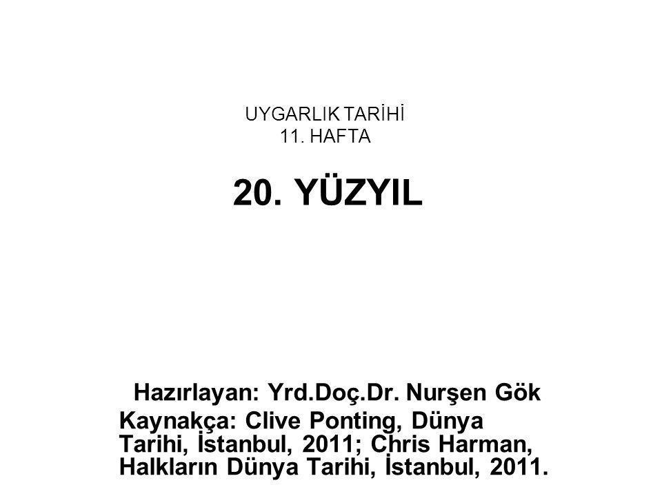 UYGARLIK TARİHİ 11. HAFTA 20. YÜZYIL