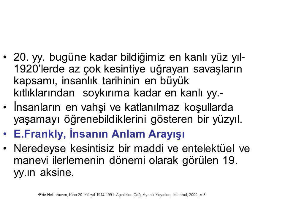 E.Frankly, İnsanın Anlam Arayışı