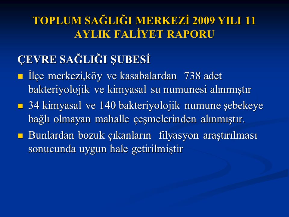 TOPLUM SAĞLIĞI MERKEZİ 2009 YILI 11 AYLIK FALİYET RAPORU