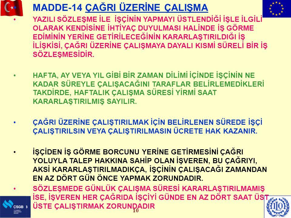 MADDE-14 ÇAĞRI ÜZERİNE ÇALIŞMA