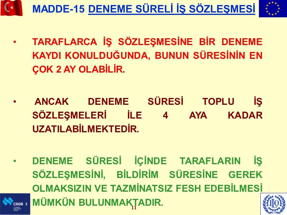 MADDE-15 DENEME SÜRELİ İŞ SÖZLEŞMESİ